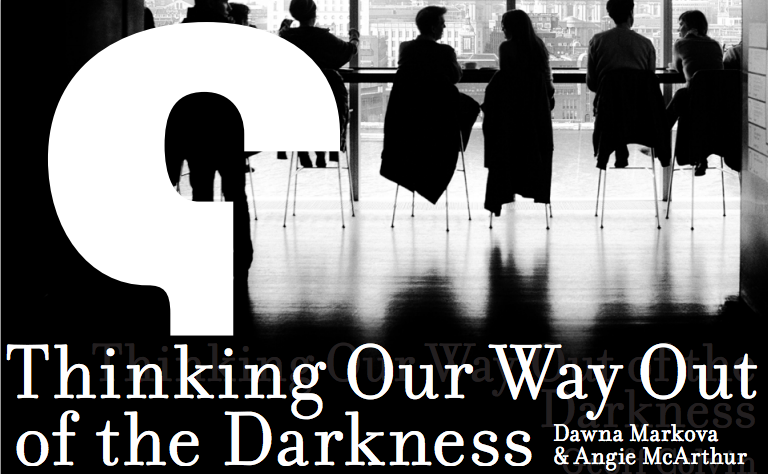 Lessons from 'Thinking Our Way Out of Darkness' ; 10 Ten Things You Can Do to Shift from a Market-share to a Mind-share Mindset